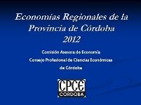 Informe Economía Regionales Córdoba 2012 / Fuente: CPCE