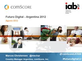Futuro Digital Argentina 2012 / Fuente: comScore
