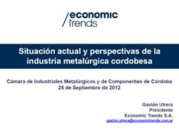 Presentación  Industria Metalúrgica Cordobesa / Fuente: Economic Trends.