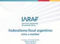 Presentación: Federalismo Fiscal Argentino / Fuente: IARAF.