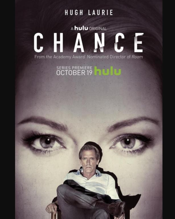 Chance una serie de Hulu protagonizada por Hugh Laurie (antes intérprete de Doctor House).