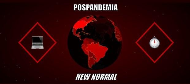 La nueva normalidad (new normal) en la pospandemia.